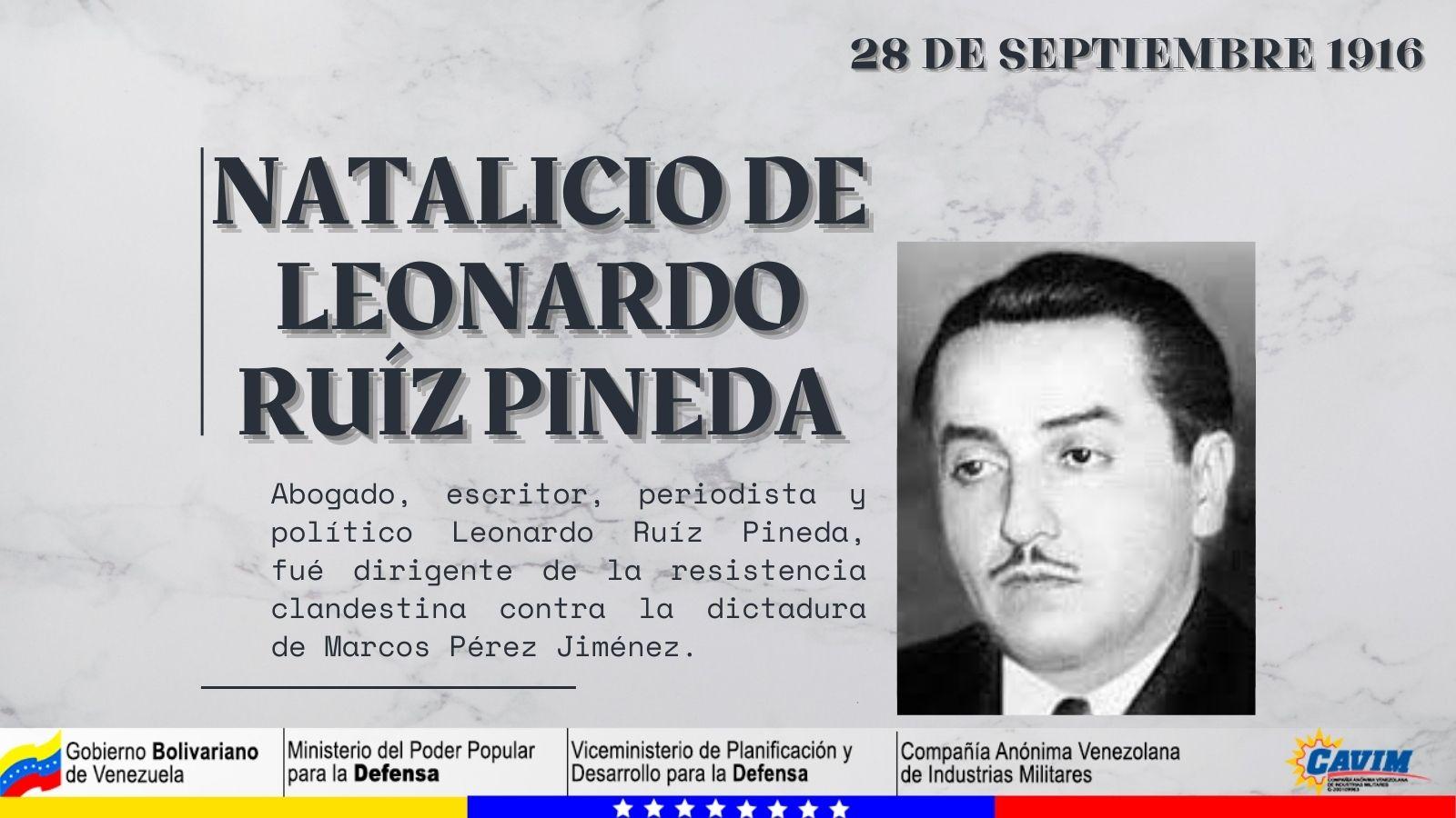 28 DE SEPTIEMBRE 1916 NATALICIO DE LEONARDO RUÍZ PINEDA