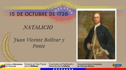 15 DE OCTUBRE 1726 NATALICIO DE JUAN VICNTE BOLÍVAR Y PONTE
